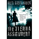The Vienna Assignmentby Olen Steinhauer