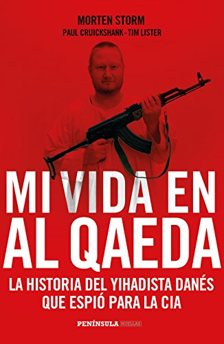 Mi Vida En Al Qaeda (Huellas)