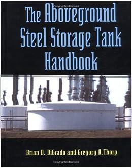 The Aboveground Steel Storage Tank Handbook 9780471286295