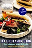 Let the Flames Begin: 250 Recipes to Grilling Mastery (0393326578) by Schlesinger, Chris