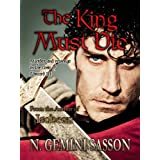 The King Must Die (The Isabella Books)by N. Gemini Sasson