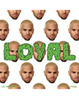 Loyal [Explicit]