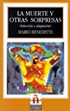 La muerte y otras sorpresas. Seleccion y adaptacion. Leer en espanol, Nivel 4. (Lernmaterialien)
