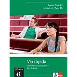 Via rápida. Lehrbuch mit 2 Audio-CDs: Competencias y estrategias - Con dinámica