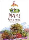 echange, troc Françoise Horiot, Daniel Puiboube - Plans de jardins