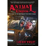 Animal Kingdom: An Apocalyptic Horror Novel
