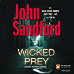 Wicked Prey (       ABRIDGED) by John Sandford Narrated by Richard Ferrone