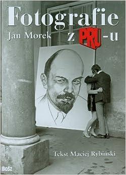 Fotografie Z Prl-U: Morek Jan: 9788375760767: Amazon.com: Books