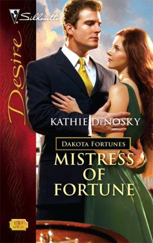 Image of Mistress Of Fortune (Silhouette Desire) (The Dakota Fortunes #4)