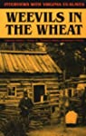 Weevils in the Wheat: Interviews with...