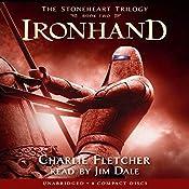 Ironhand: The Stoneheart Trilogy, Book 2 | Charlie Fletcher