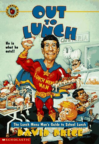 Image for Out to Lunch : The Lunch Menu Mans Guide to School Lunch