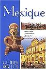 Guide Bleu : Mexique
