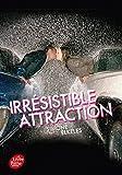 """Afficher """"Irrésistible n° 2<br /> Irrésistible attraction"""""""