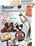 Soccer Memorabilia: A Collectors' Guide