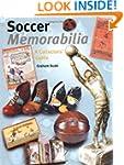 Soccer Memorabilia: A Collectors' Guide