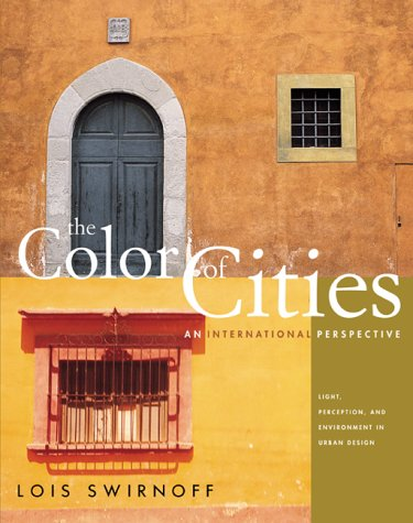 The Color of Cities: An International Perspective PDF