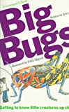 img - for Big Bugs (A Greenpatch Book) book / textbook / text book