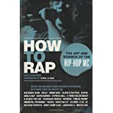 How to Rap: The Art and Science of the Hip-Hop MCby Paul Edwards