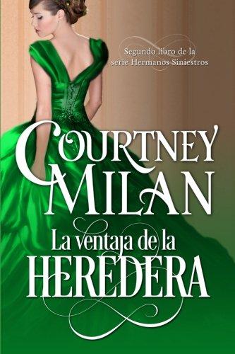 La ventaja de la heredera (Los hermanos siniestros) (Volume 2)  [Milan, Courtney] (Tapa Blanda)