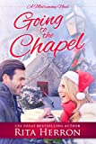 Going to the Chapel: A Novella