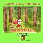 Cuentos infantiles clásicos [Classic Children's Tales] |  audiomol.com