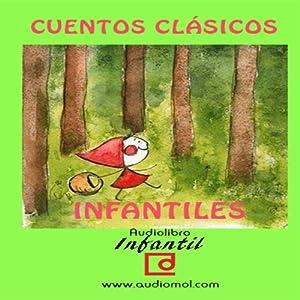 Cuentos infantiles clásicos [Classic Children's Tales] | [ audiomol.com]