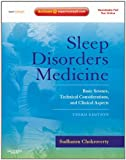 Sleep Disorders Medicine: Basic Science, Technical Considerations, and Clinical Aspects, Expert Consult - Online and Print