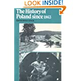 The History of Poland Since 1863 (Cambridge Russian, Soviet and Post-Soviet Studies)