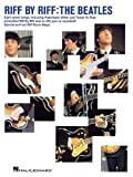 Riff by Riff - The Beatles (0634011278) by The Beatles