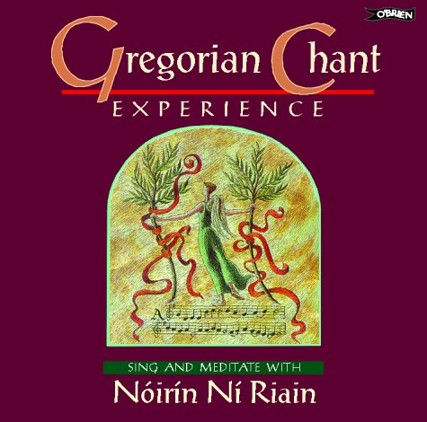 GREGORIAN CHANT EXPERIENCE