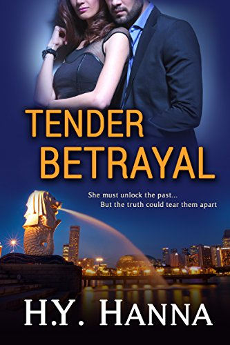 H.Y. Hanna - TENDER BETRAYAL (Romantic Psychological Suspense Thriller): The TENDER Series ~ Book 3
