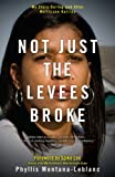 img - for Not Just the Levees Broke: My Story During and After Hurricane Katrina book / textbook / text book