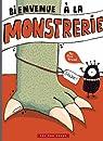 Bienvenue à la Monstrerie par Gravel