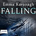 Falling (       UNABRIDGED) by Emma Kavanagh Narrated by Julie Teal