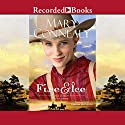 Fire & Ice Audiobook by Mary Conneally Narrated by Barbara McCulloh