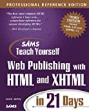 Sams Teach Yourself Web Publishing with HTML and XHTML in 21 Days, Professional Reference Edition (3rd Edition) (0672322048) by Lemay, Laura