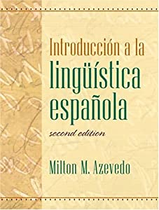 Introducci?n a la ling??stica espa±ola  by Milton M. Azevedo