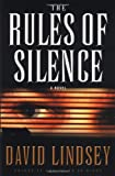 The Rules of Silence (Lindsey, David) (0446531634) by Lindsey, David