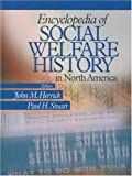 img - for Encyclopedia of Social Welfare History in North America book / textbook / text book