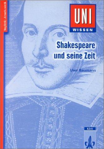 Uni-Wissen Anglistik /Amerikanistik: Uni-Wissen, Shakespeare und seine Zeit