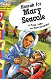 Hopscotch Histories: Hoorah for Mary Seacole