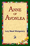 Anne of Avonlea (1421806592) by Lucy Maud Montgomery