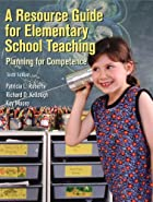 Resource Guide for Elementary School Teaching, A  by Roberts, Patricia L.