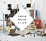 Tokyo Police Club - Champ