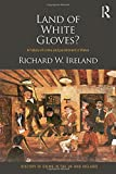 img - for Land of White Gloves?: A history of crime and punishment in Wales (History of Crime in the UK and Ireland) book / textbook / text book