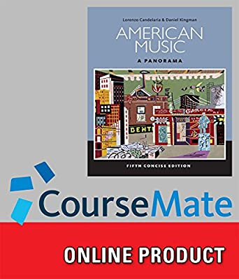 CourseMate Online Study Tools to Accompany Candelaria's American Music: A Panorama, Concise, 5th Edition, [Instant Access], 1 term (6 months)