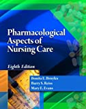 img - for Pharmacological Aspects of Nursing Care (Book Only) by Bonita E. Broyles (2012-01-01) book / textbook / text book