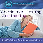 Accelerated Learning: Speed Reading: Meditation, Hypnosis, and Music |  Motivational Hypnotherapy