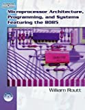 img - for Microprocessor Architecture, Programming, And Systems Featuring The 8085 book / textbook / text book